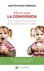 Educar para la convivencia. Las relaciones sociales de los niños de 2 a 7 años