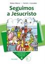Seguimos a Jesucristo. Curso 4º