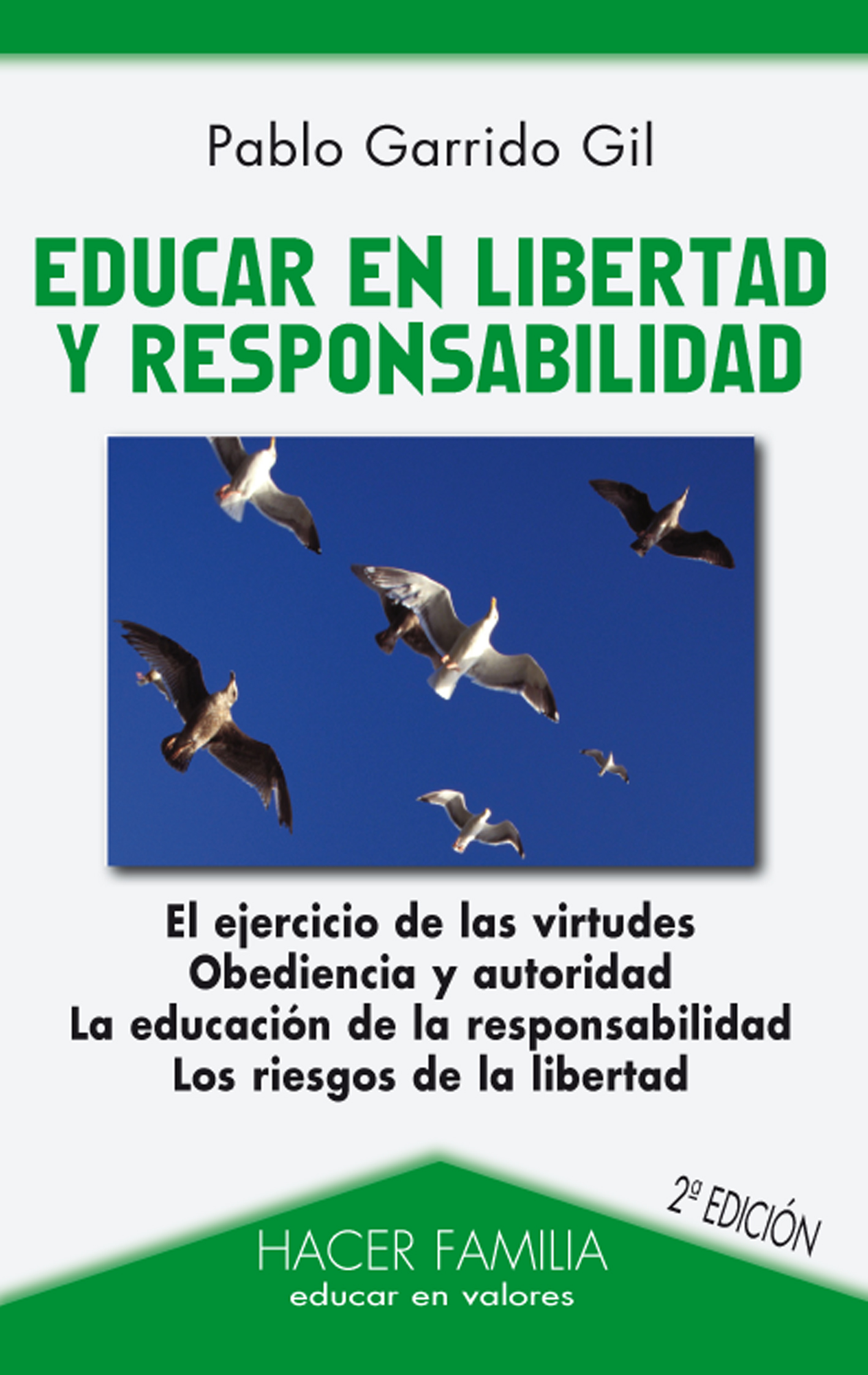 libro educar en libertad y responsabilidad de pablo