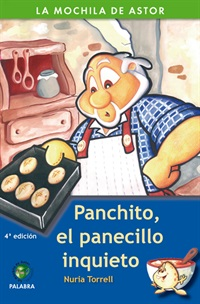 Panchito, el panecillo inquieto