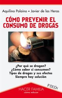 Libro: Cómo prevenir el consumo de drogas de Aquilino