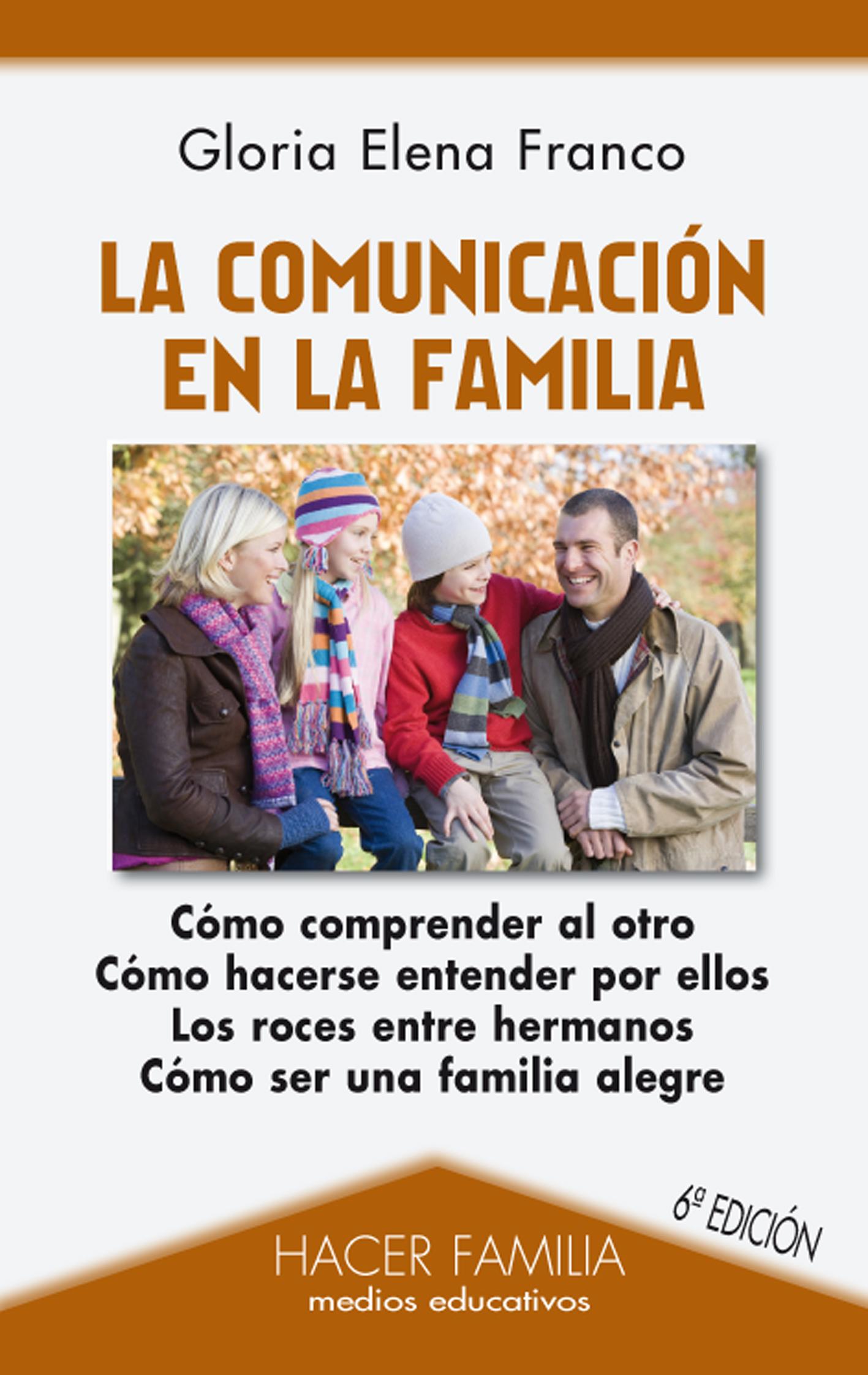Libro: La comunicación en la familia de Gloria Elena Franco
