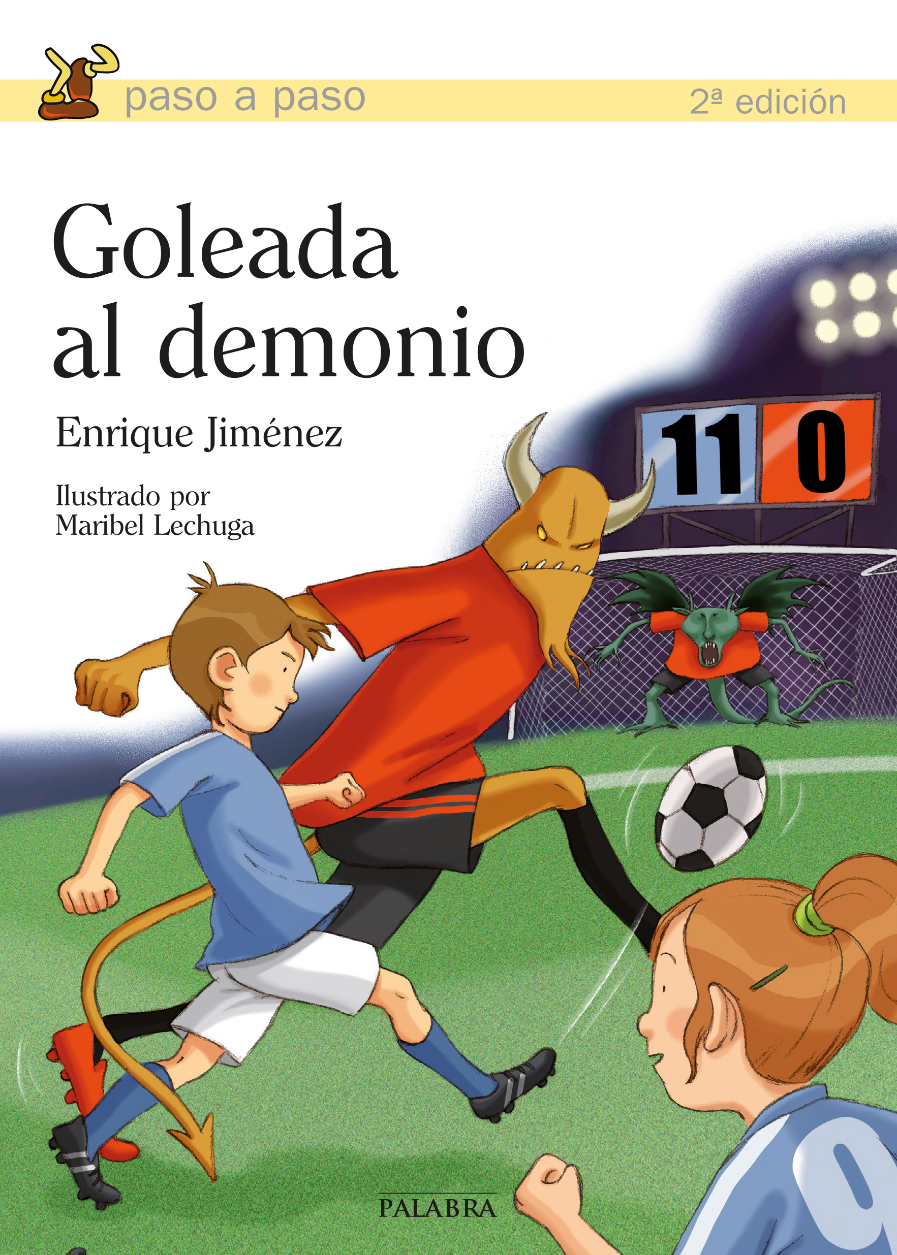 6c9750cede4 Libro  Goleada al demonio de Enrique Jiménez Lasanta
