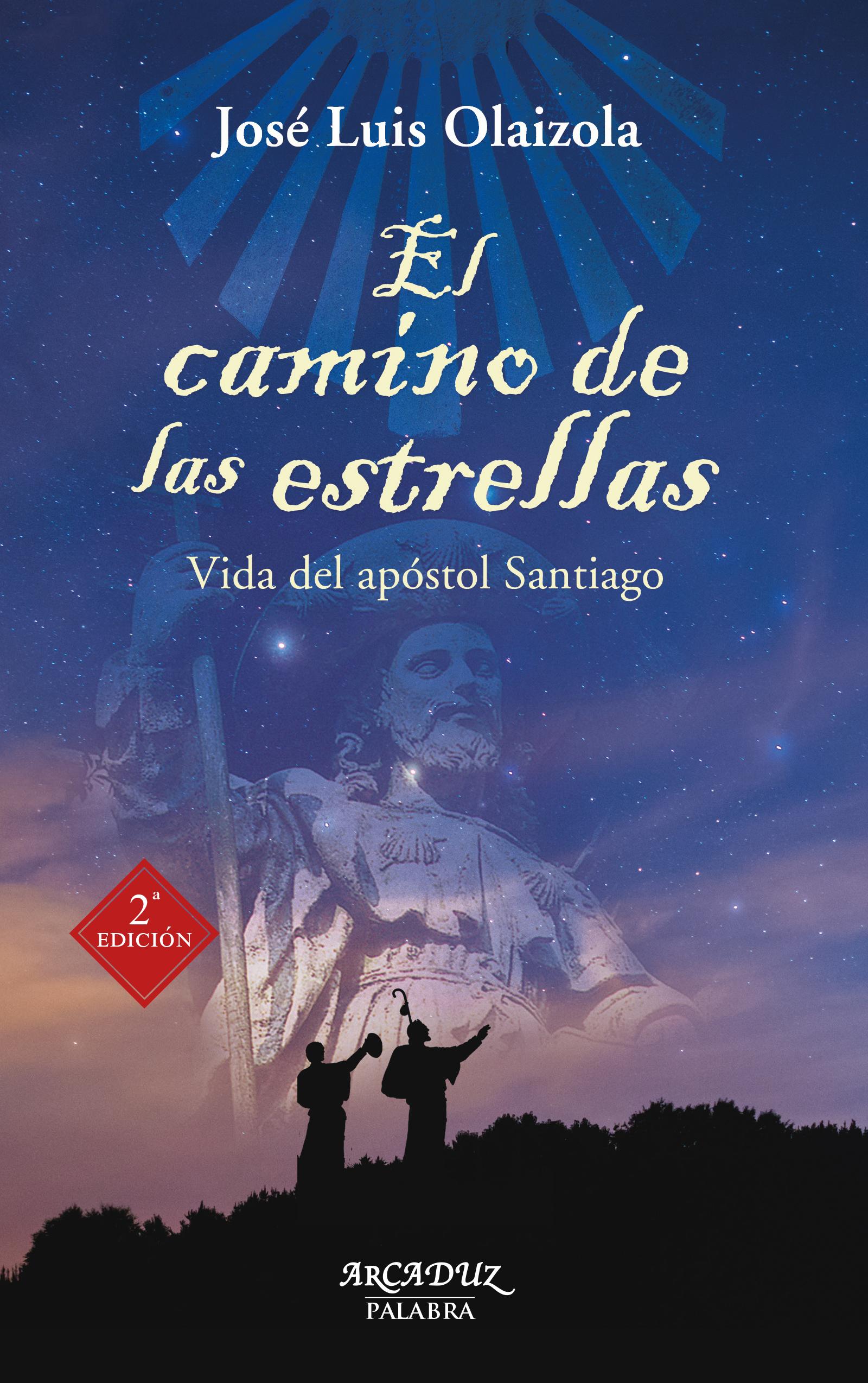 Libro: El camino de las estrellas (digital) de José Luis Olaizola