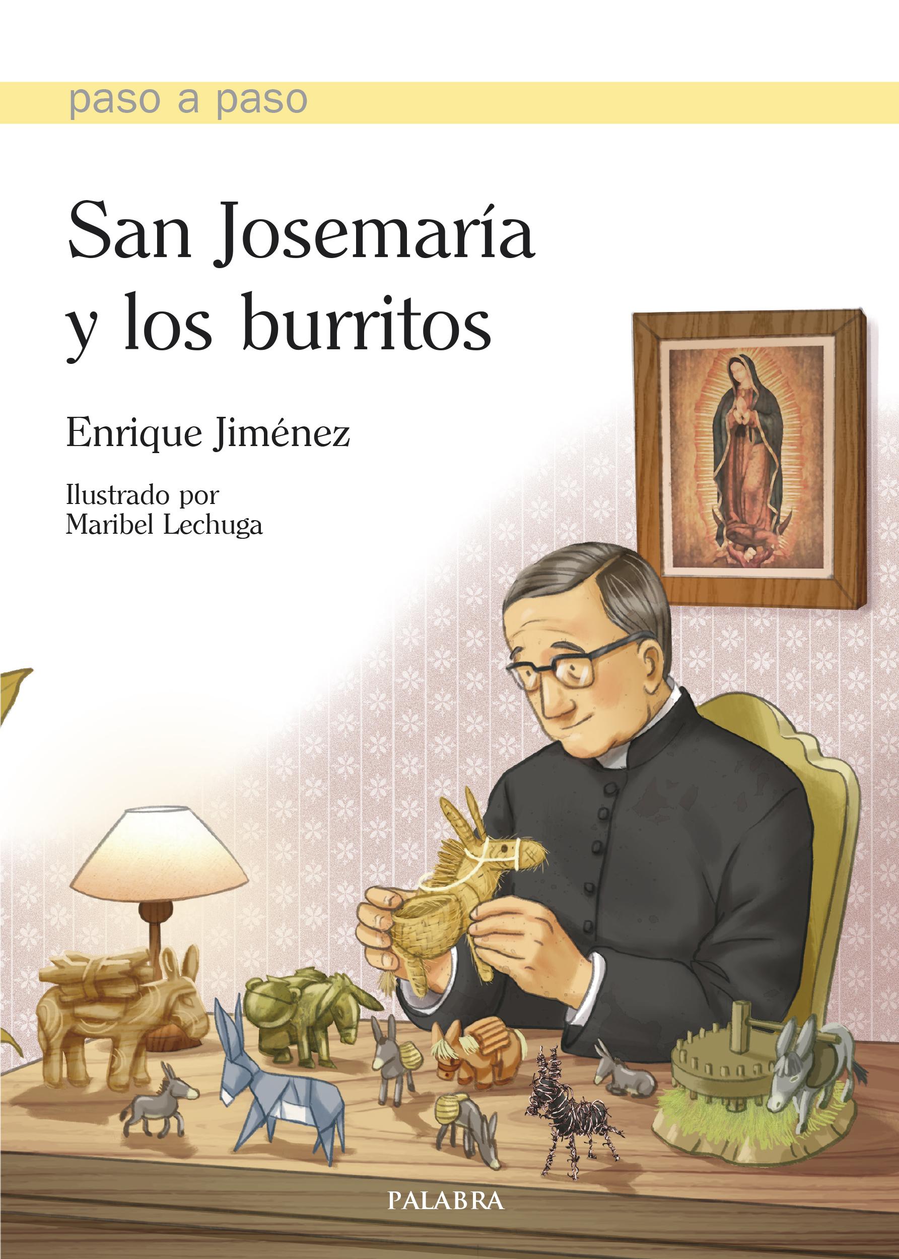 4582fd15244 Libro  San Josemaría y los burritos de Enrique Jiménez Lasanta