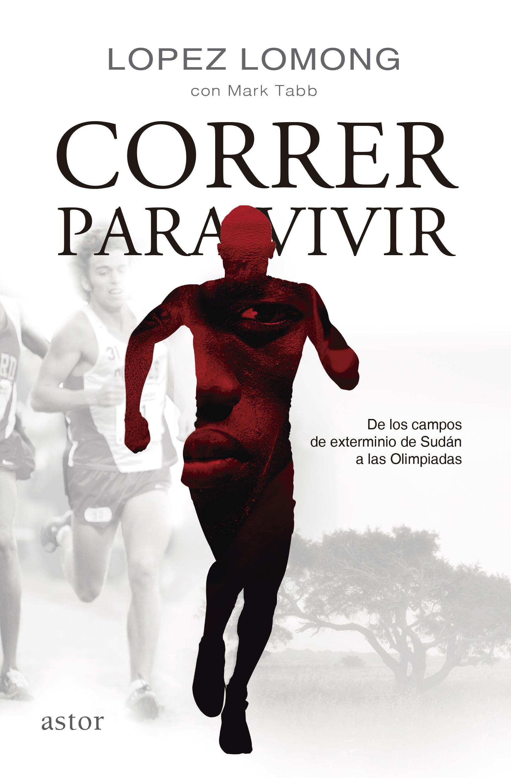 Libro: Correr para vivir de Lopez Lomong, Mark Tabb