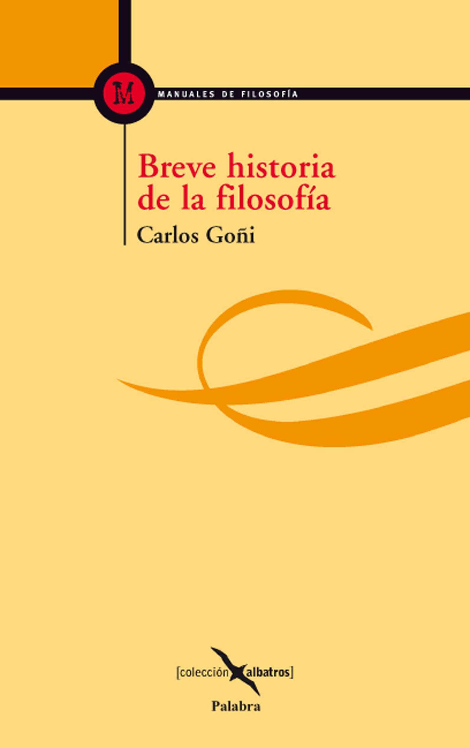 Libro Breve Historia De La Filosofía De Carlos Goñi Zubieta