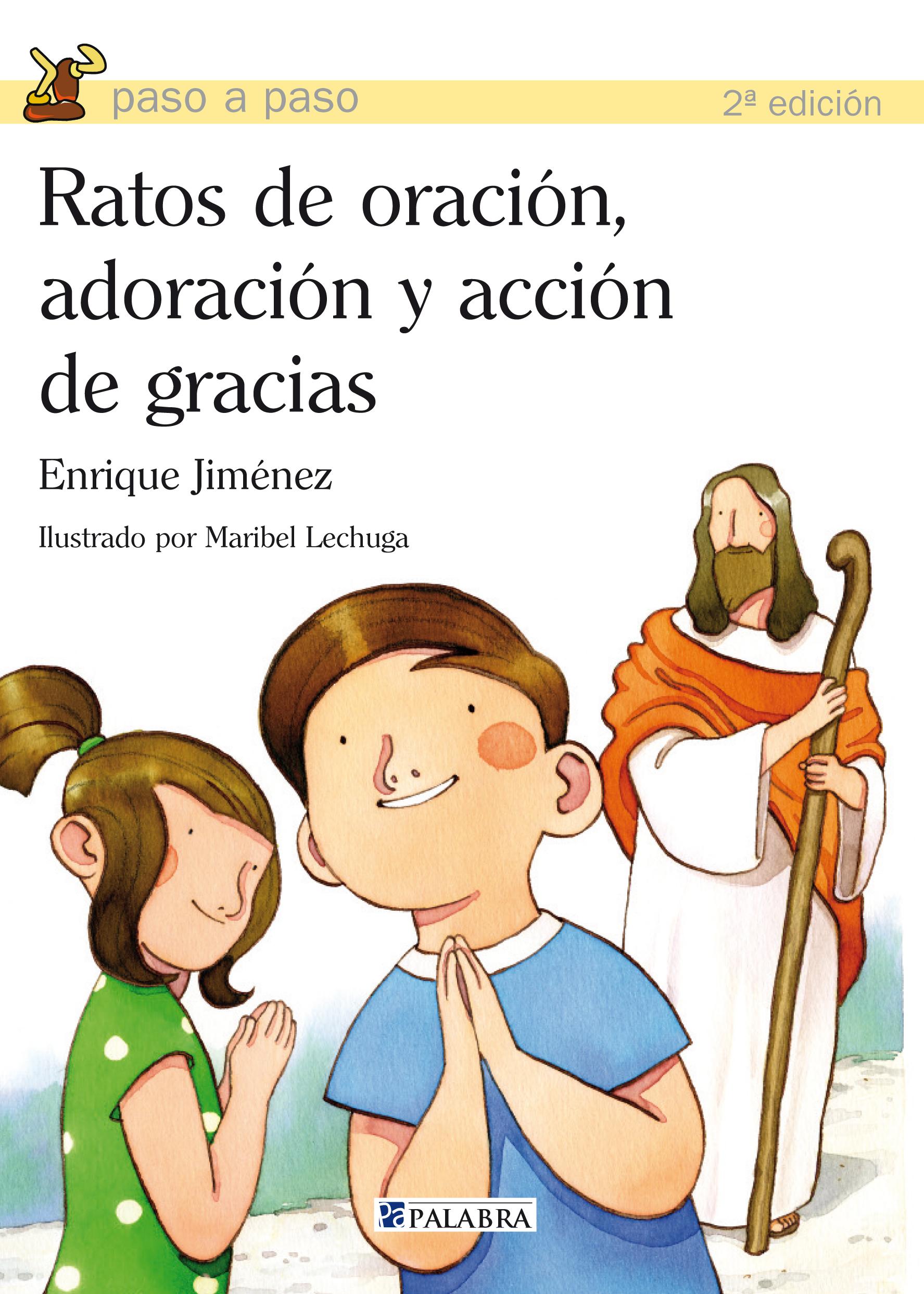 Ratos de oración, adoración y acción de gracias de Enrique Jiménez ...