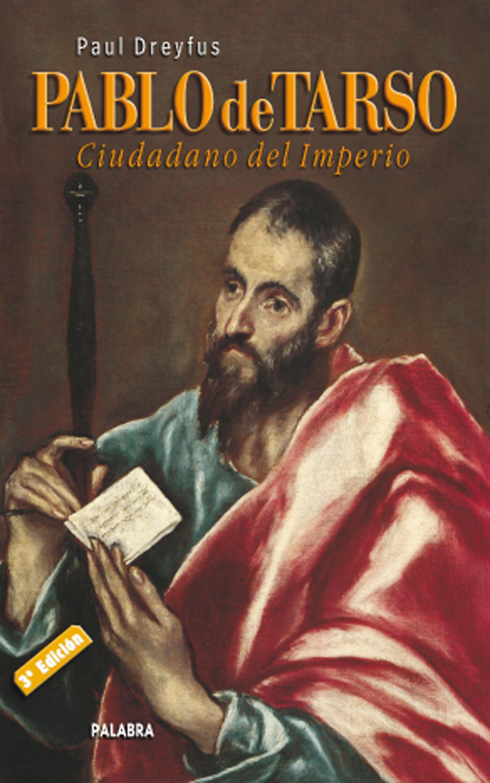 Libro: Pablo de Tarso de Paul Dreyfus
