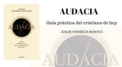Audacia en Catholic.net