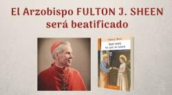 El arzobispo Fulton J. Sheen será beatificado